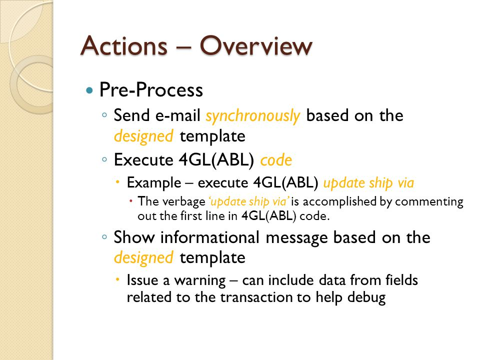 Actions – Overview Pre-Process