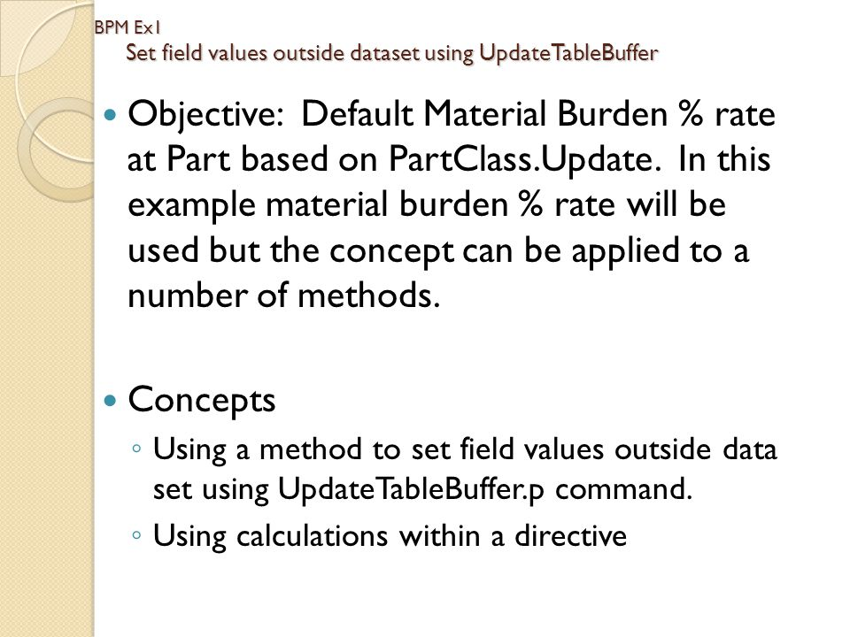 BPM Ex1 Set field values outside dataset using UpdateTableBuffer