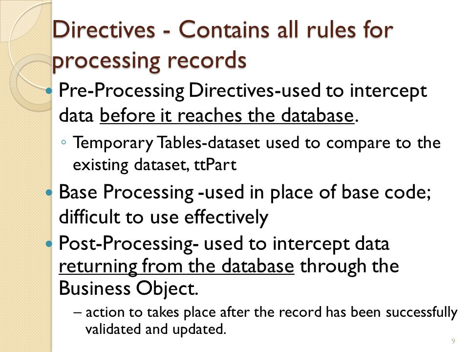 Directives - Contains all rules for processing records
