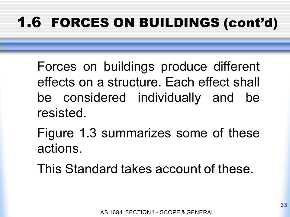 1.6 FORCES ON BUILDINGS (cont'd)