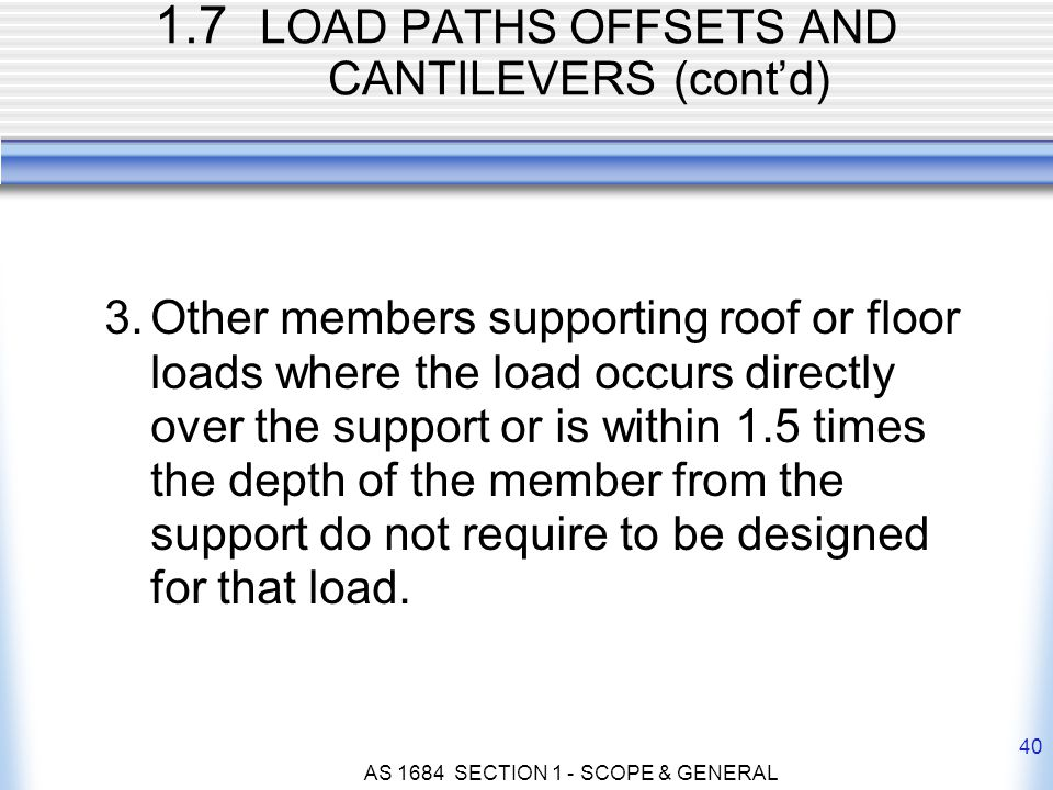 1.7 LOAD PATHS OFFSETS AND CANTILEVERS (cont'd)