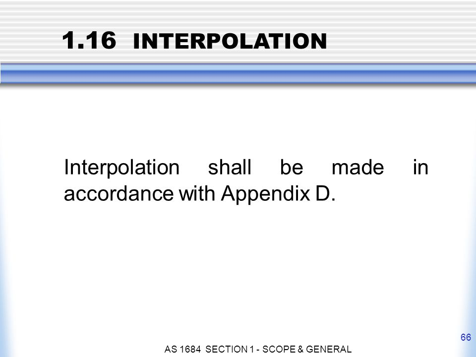 AS 1684 SECTION 1 - SCOPE & GENERAL