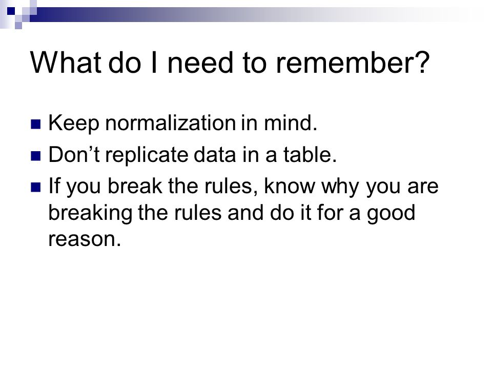 What do I need to remember