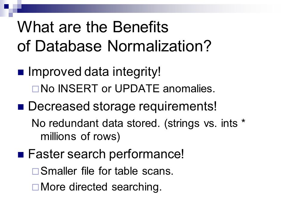 What are the Benefits of Database Normalization