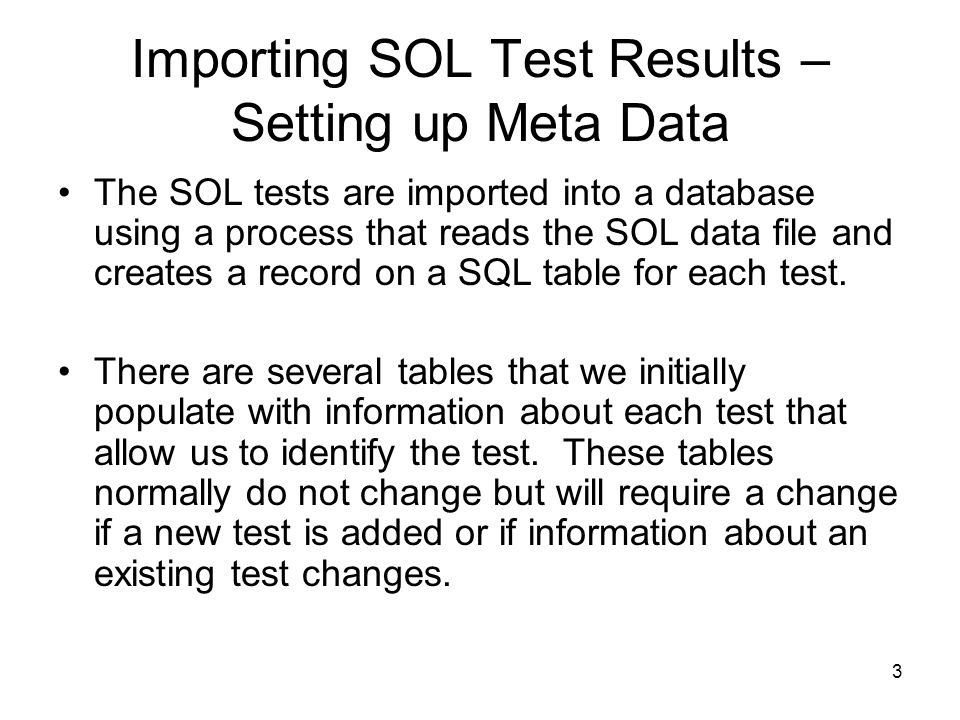 Importing SOL Test Results – Setting up Meta Data
