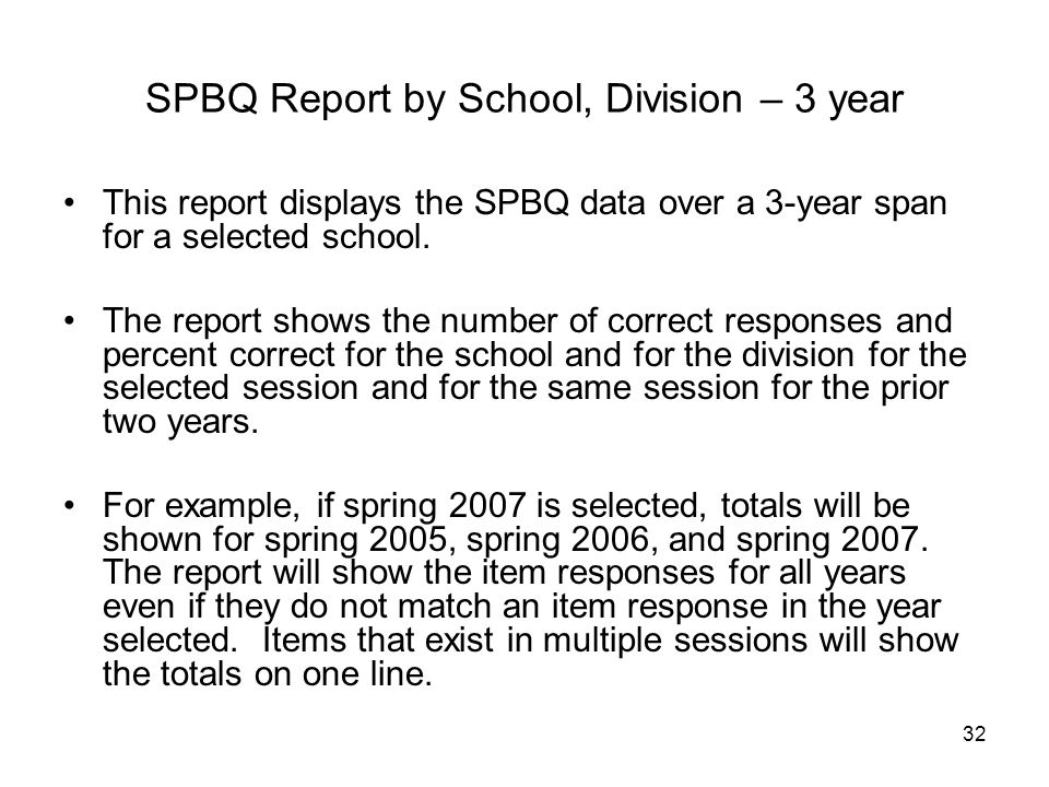 SPBQ Report by School, Division – 3 year