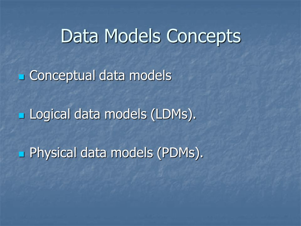 Data Models Concepts Conceptual data models