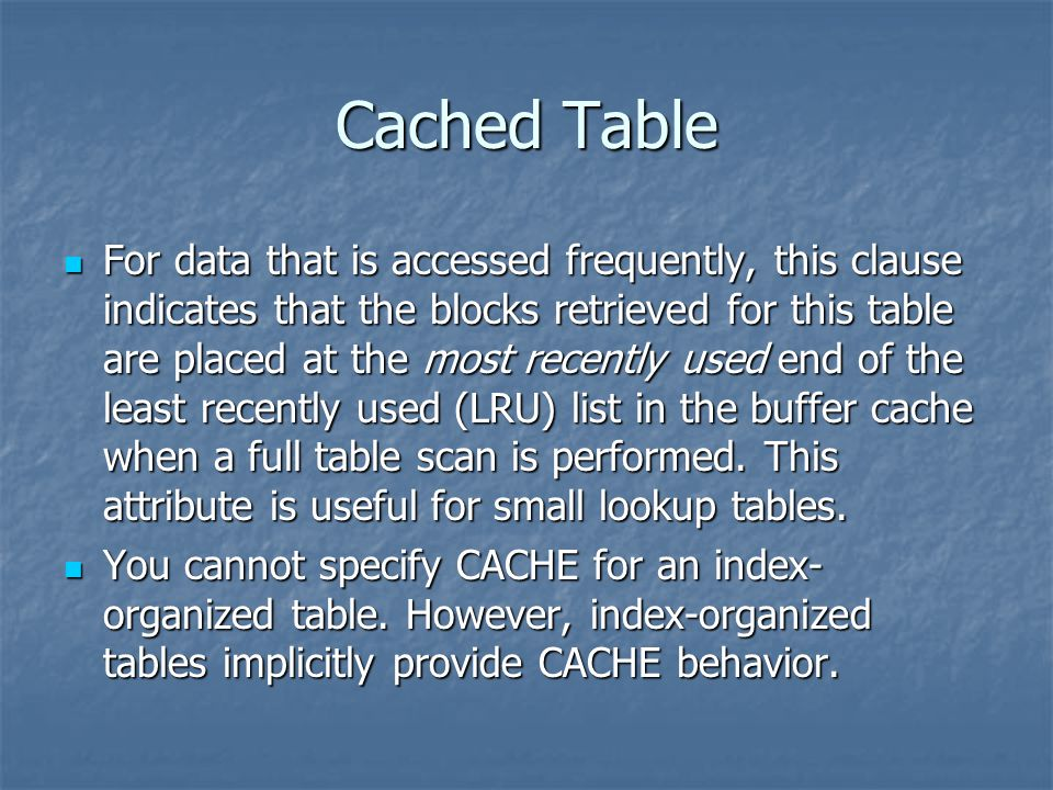 Cached Table