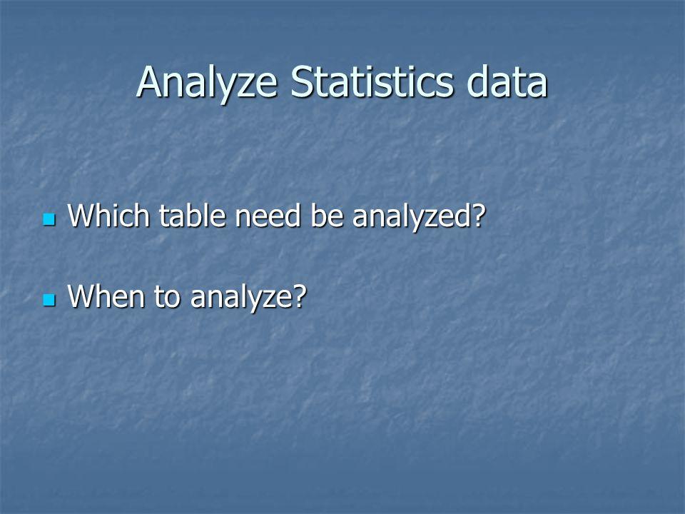 Analyze Statistics data