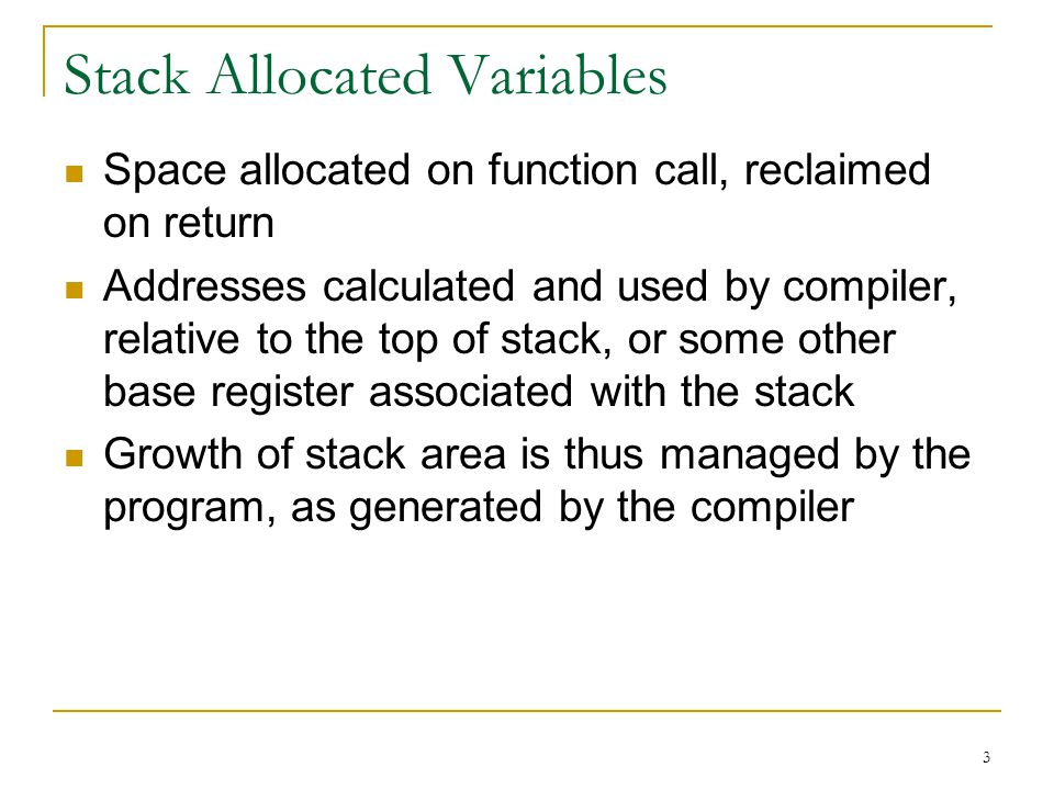 Stack Allocated Variables