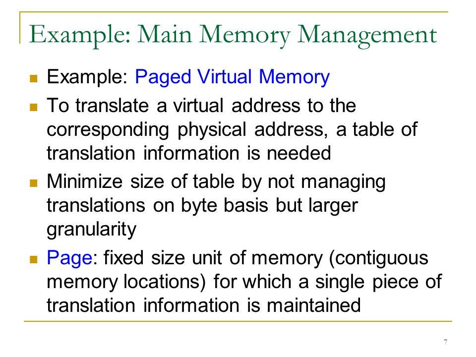 Example: Main Memory Management