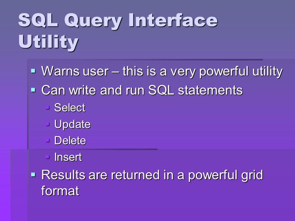 SQL Query Interface Utility