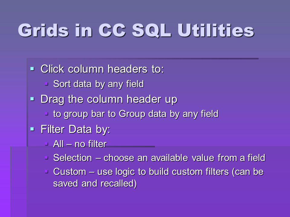 Grids in CC SQL Utilities