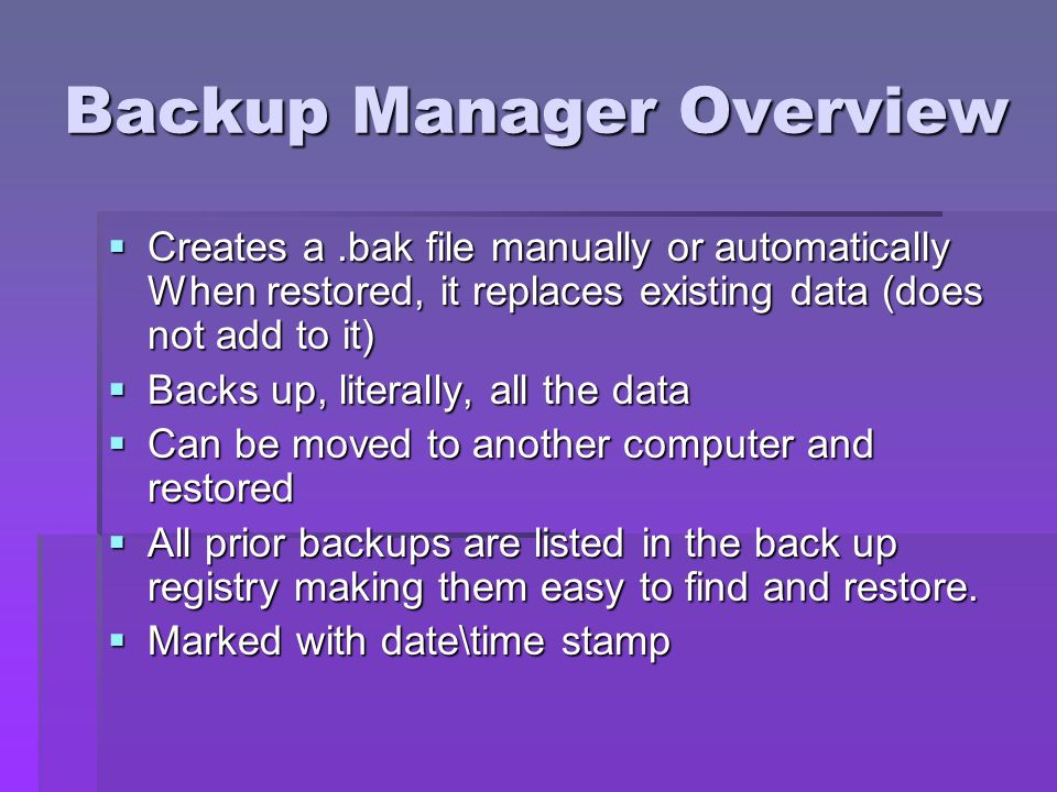 Backup Manager Overview