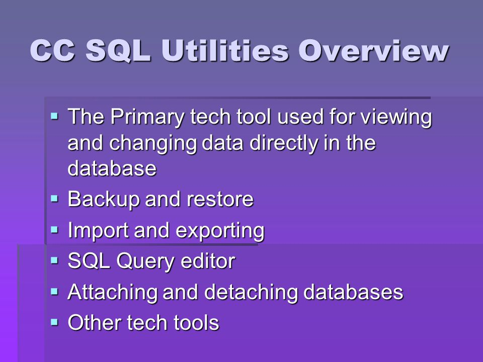 CC SQL Utilities Overview