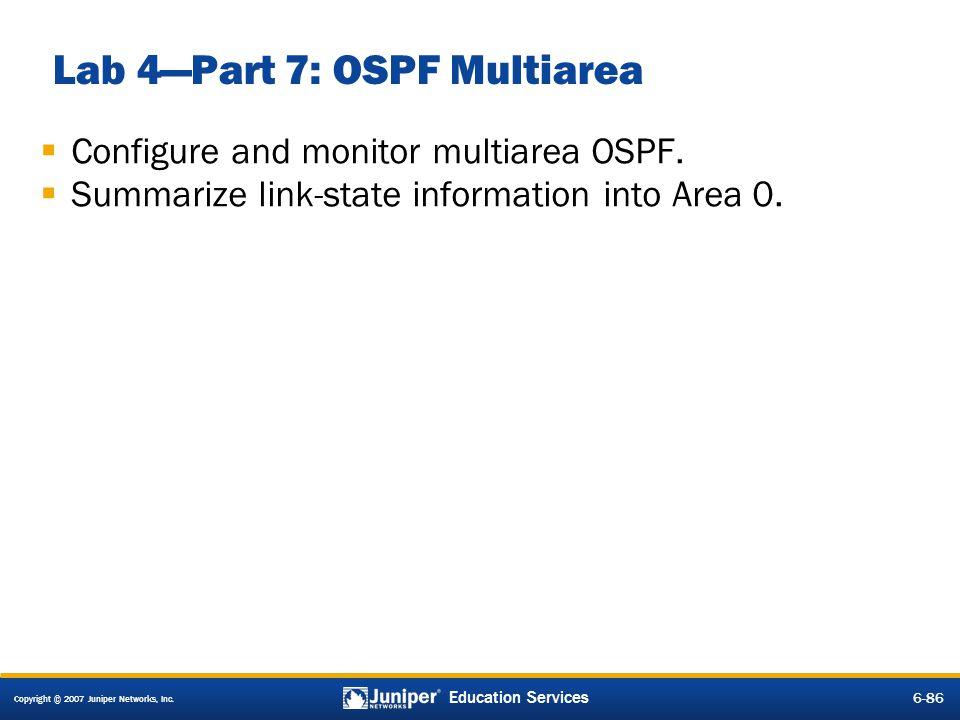 Lab 4—Part 7: OSPF Multiarea