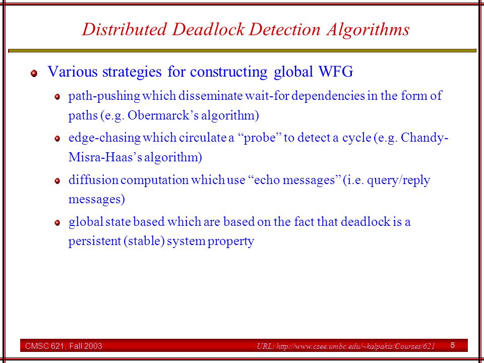 Distributed Deadlock Detection Algorithms
