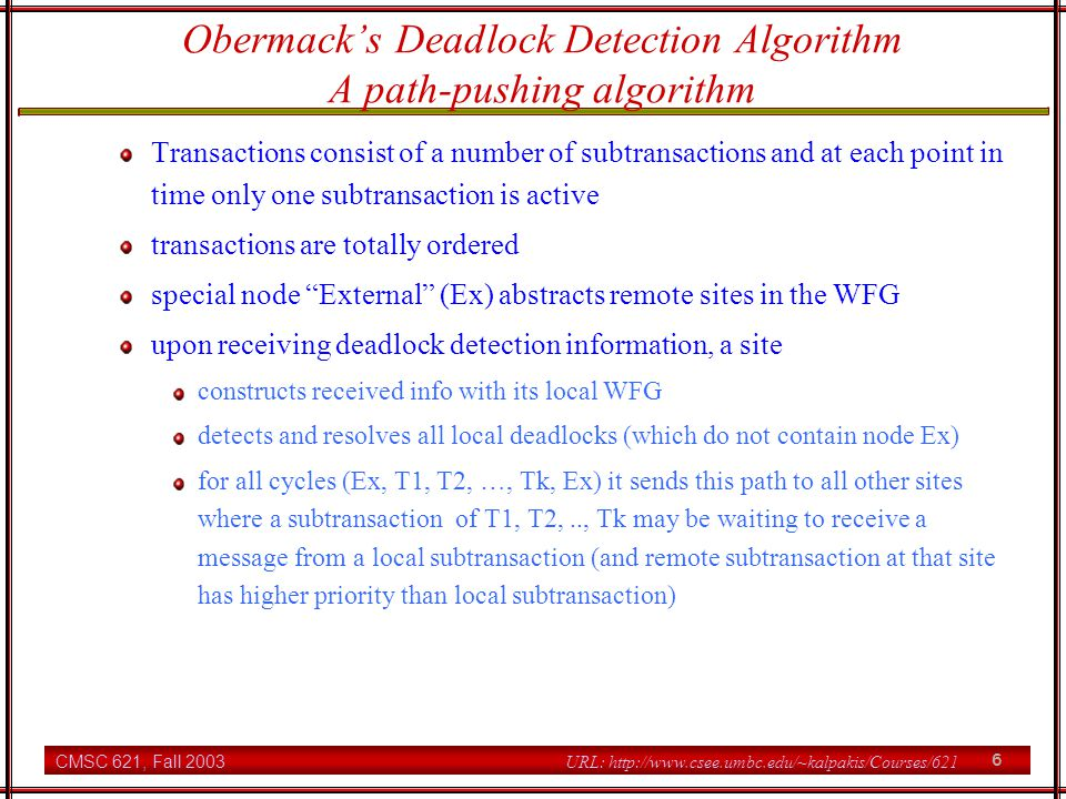 Obermack's Deadlock Detection Algorithm A path-pushing algorithm