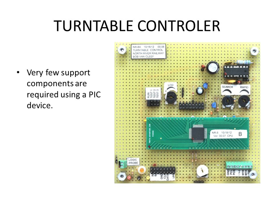 TURNTABLE CONTROLER Very few support components are required using a PIC device.
