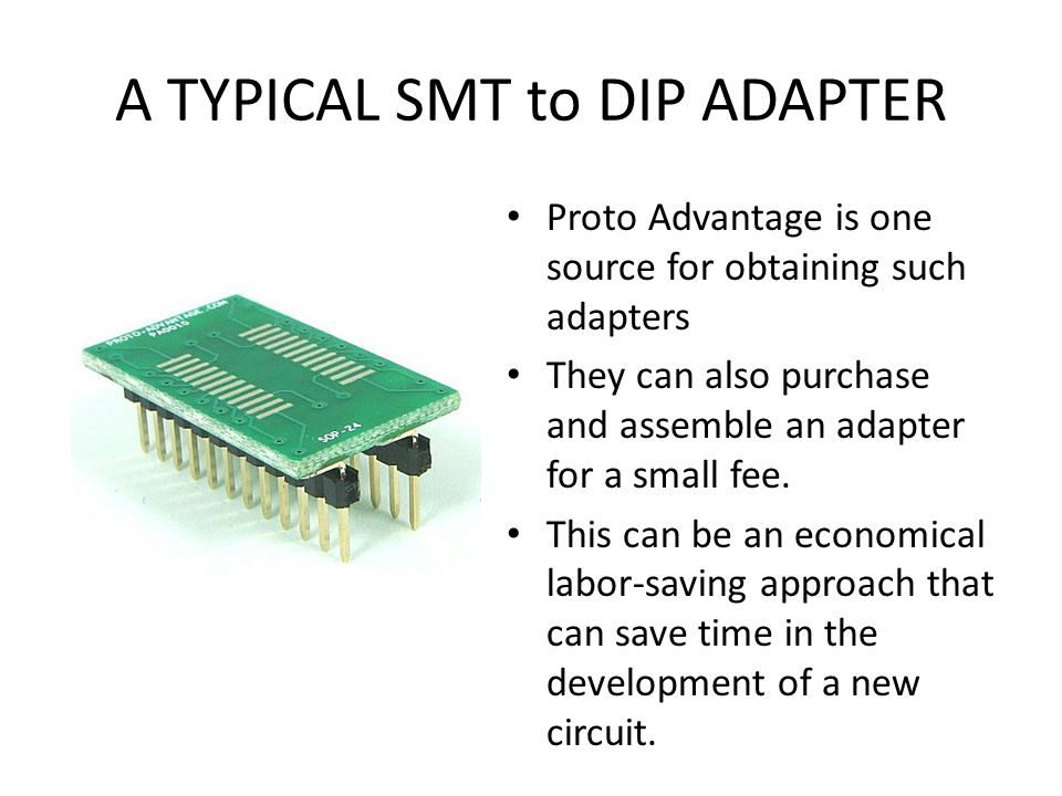A TYPICAL SMT to DIP ADAPTER