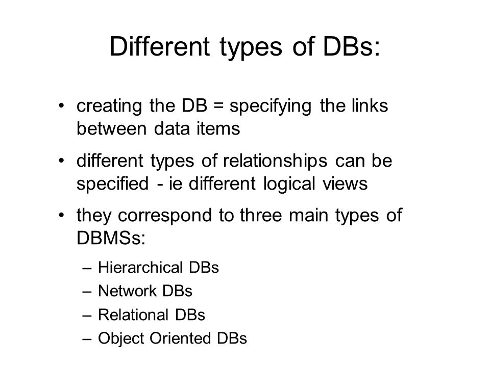 Different types of DBs: