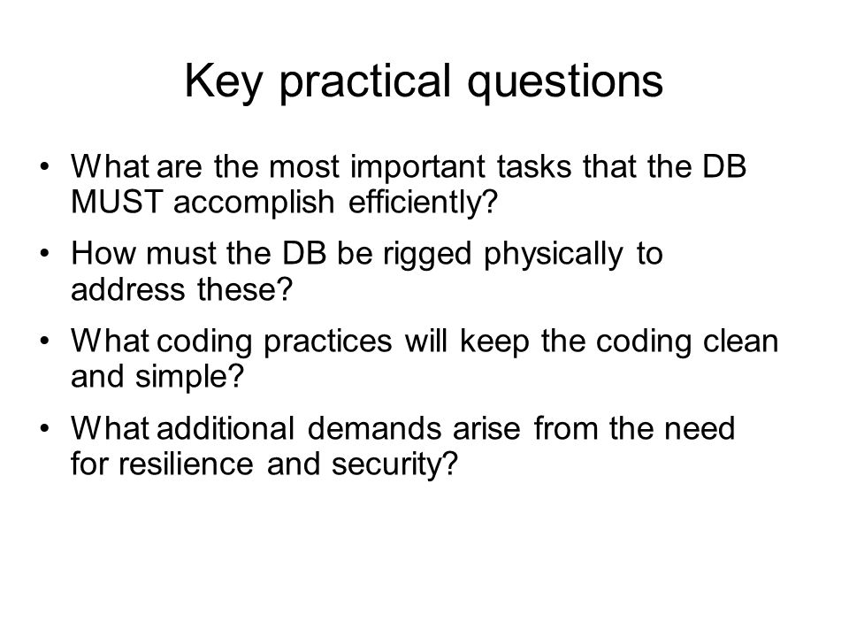 Key practical questions