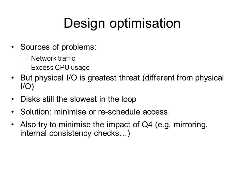 Design optimisation Sources of problems:
