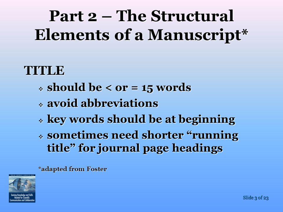 Part 2 – The Structural Elements of a Manuscript*