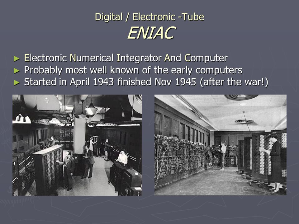 Digital / Electronic -Tube ENIAC