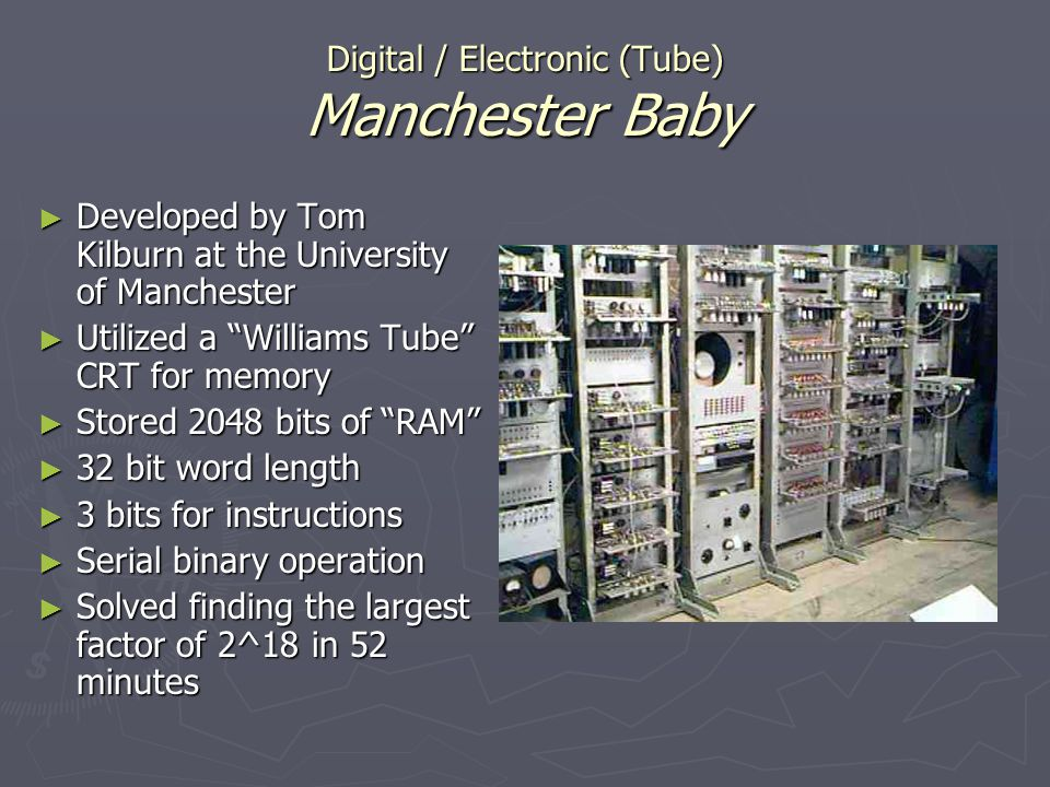 Digital / Electronic (Tube) Manchester Baby