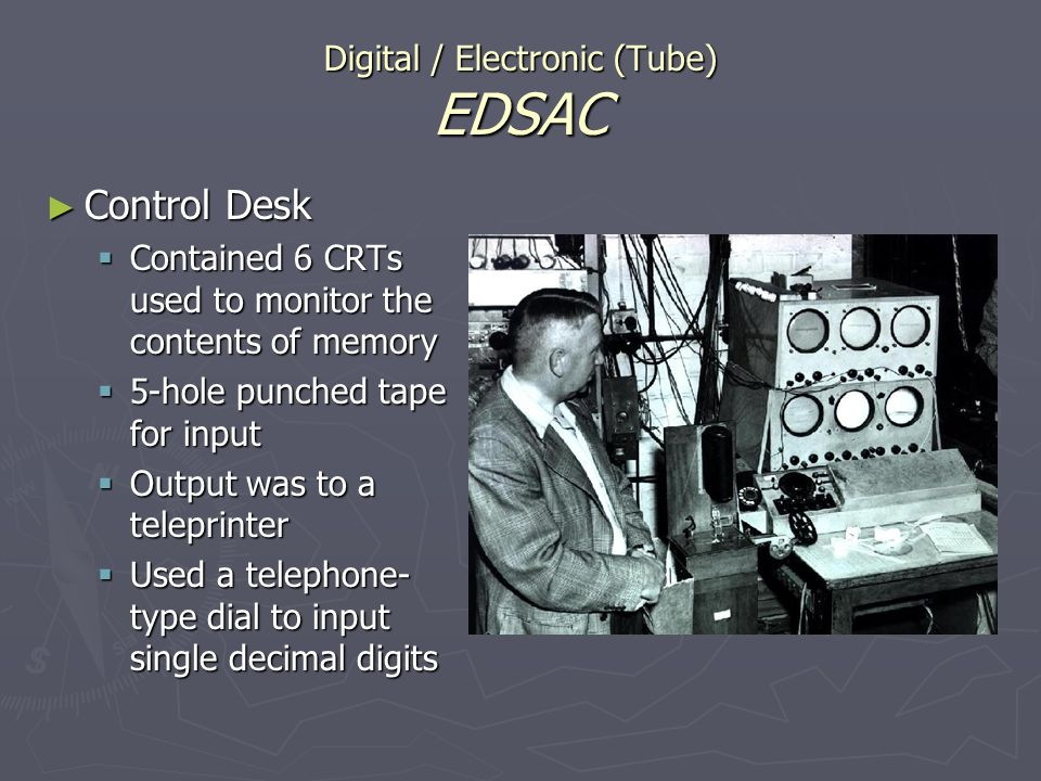 Digital / Electronic (Tube) EDSAC