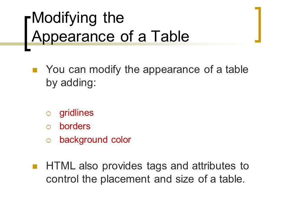 Modifying the Appearance of a Table