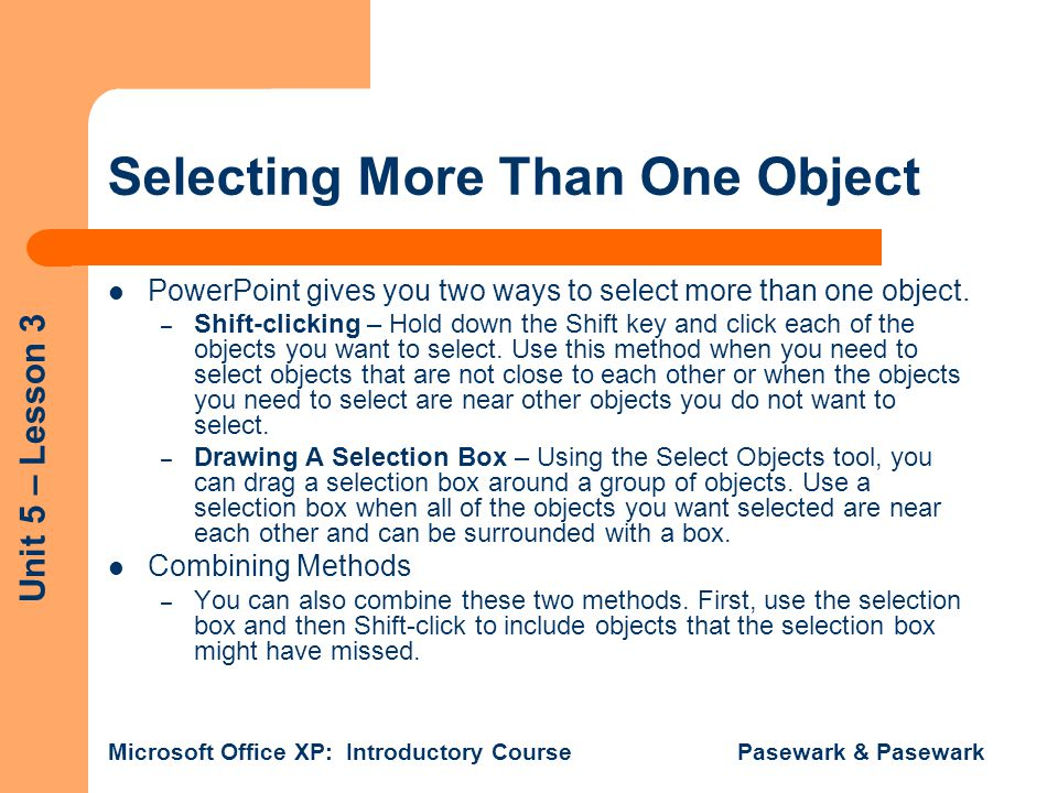 Selecting More Than One Object