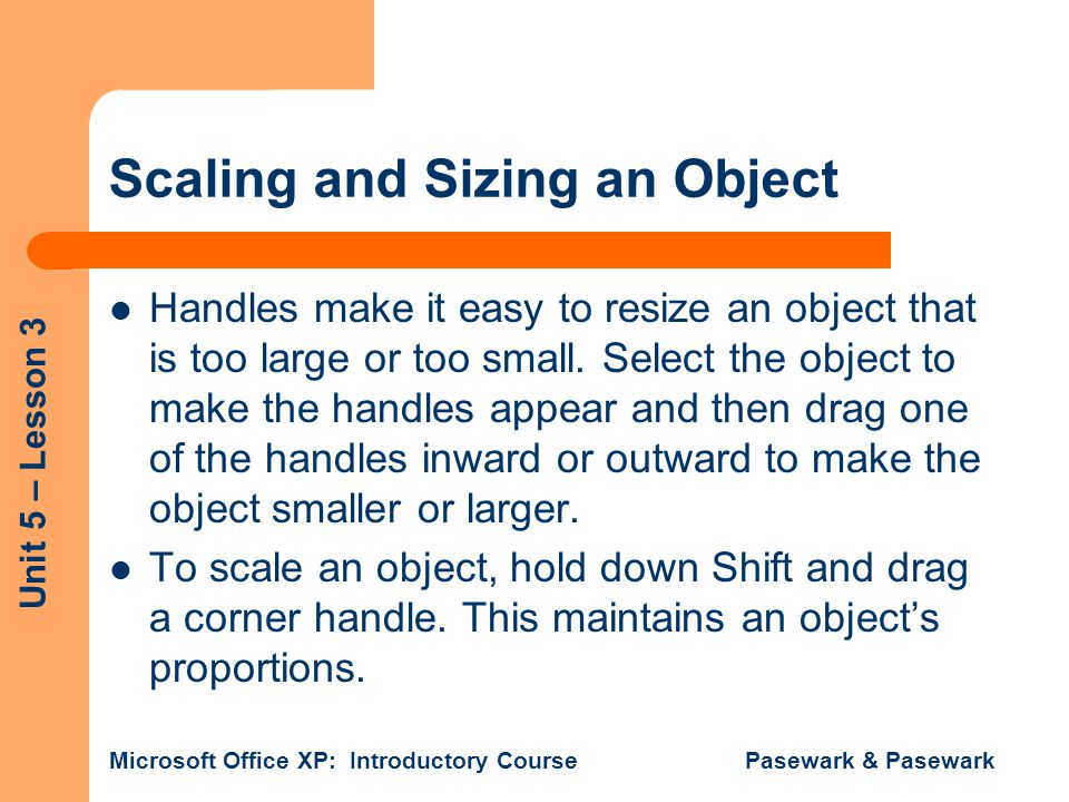 Scaling and Sizing an Object