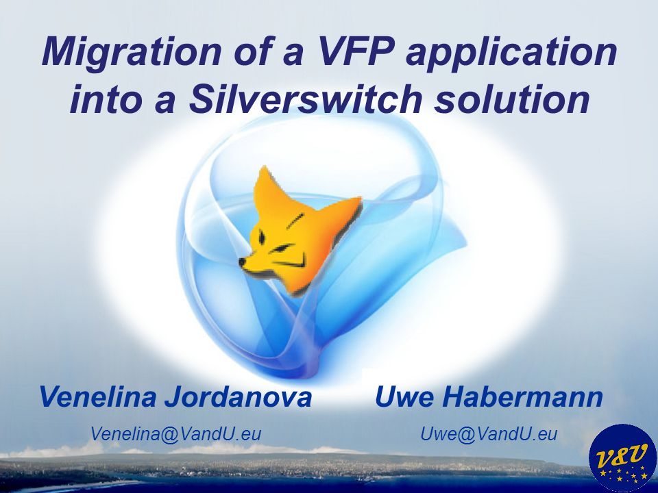 Migration of a VFP application into a Silverswitch solution