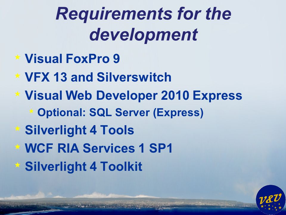 Requirements for the development