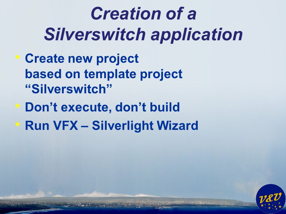Creation of a Silverswitch application