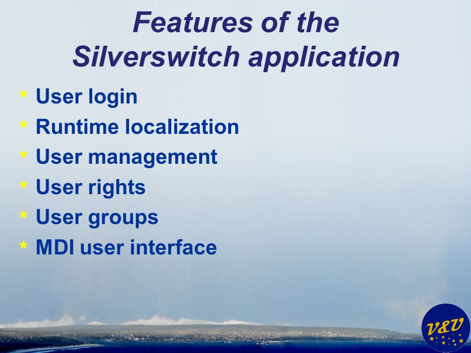 Features of the Silverswitch application