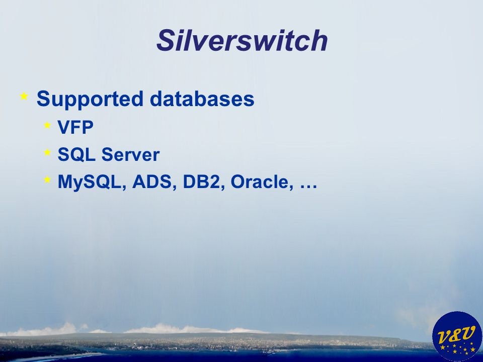 Silverswitch Supported databases VFP SQL Server