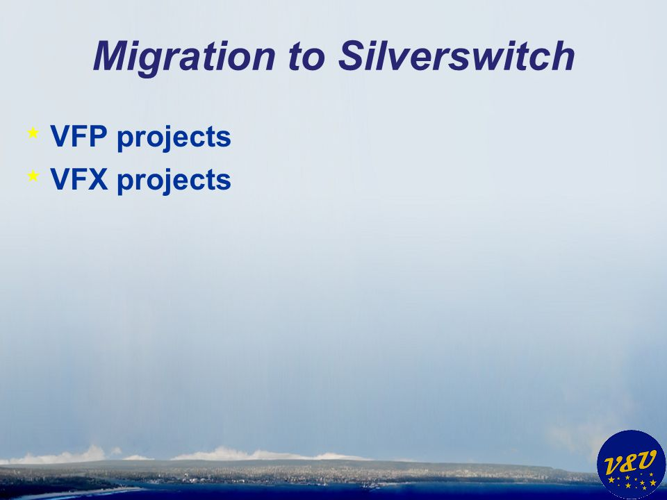 Migration to Silverswitch