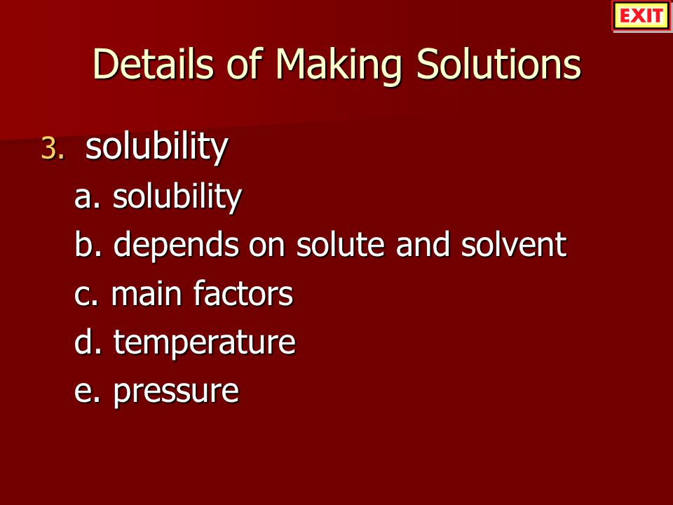 Details of Making Solutions