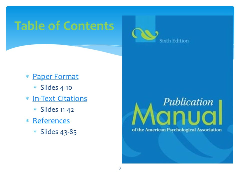 Table of Contents Paper Format In-Text Citations References