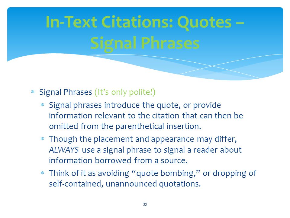 In-Text Citations: Quotes – Signal Phrases