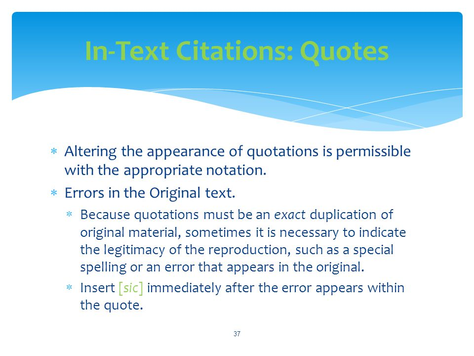 In-Text Citations: Quotes
