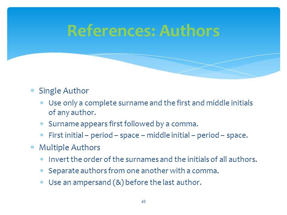 References: Authors Single Author Multiple Authors