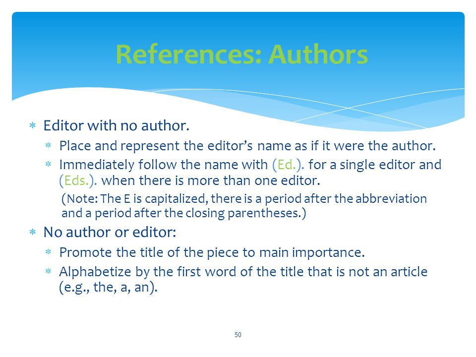 References: Authors Editor with no author. No author or editor: