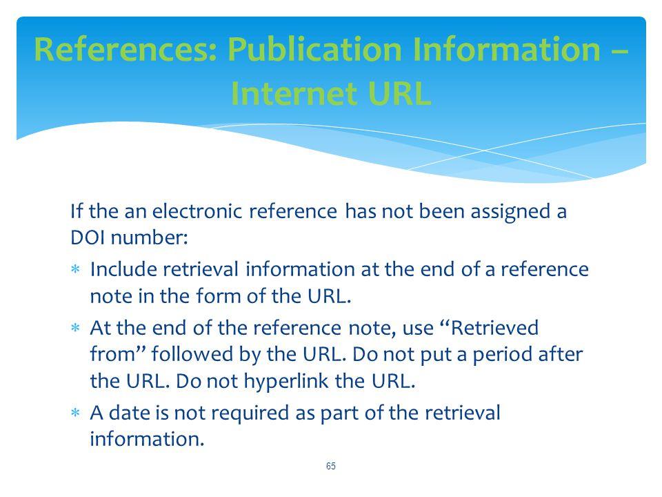 References: Publication Information –Internet URL