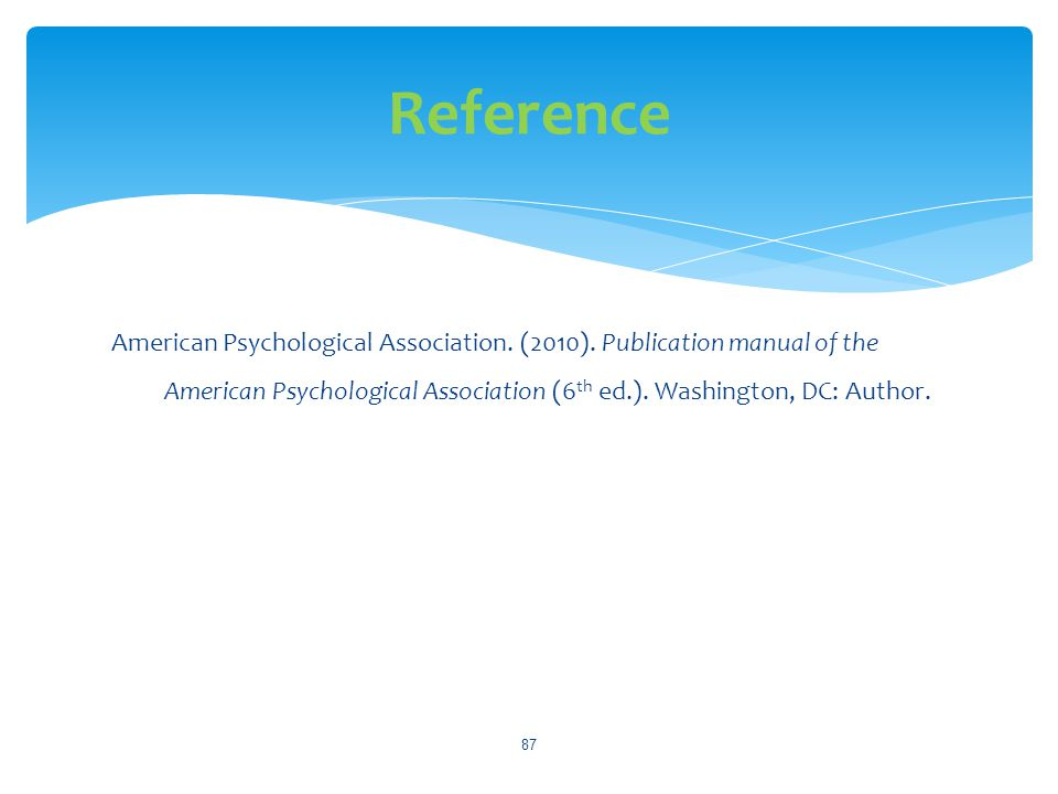 Reference American Psychological Association. (2010).