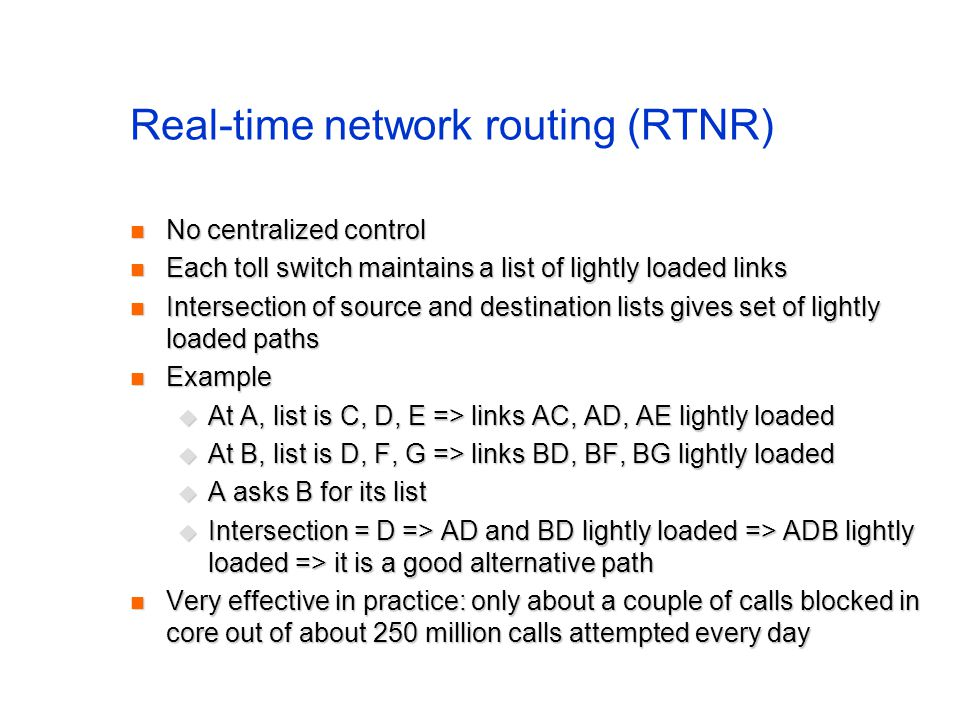 Real-time network routing (RTNR)