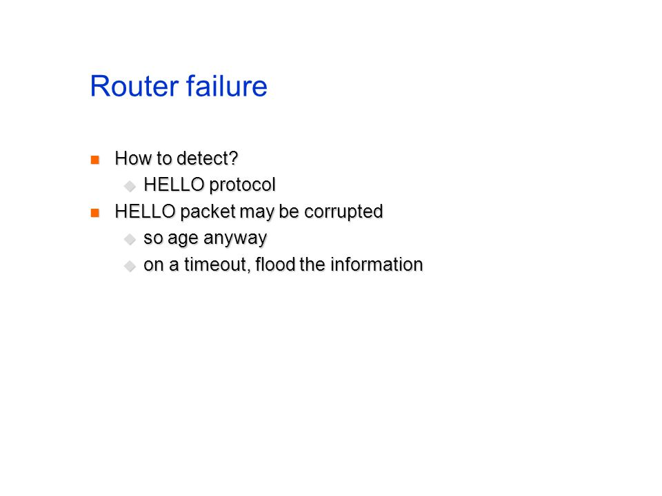 Router failure How to detect HELLO protocol
